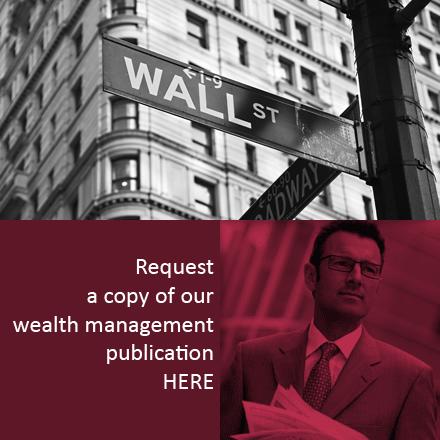 Request a wealth management publication here